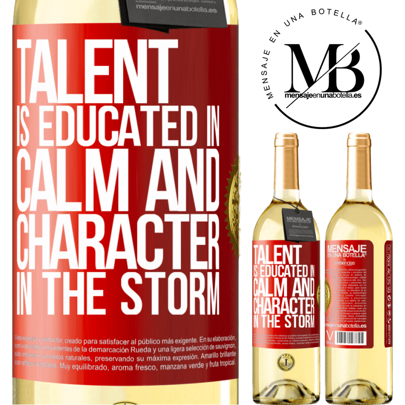24,95 € Free Shipping   White Wine WHITE Edition Talent is educated in calm and character in the storm Red Label. Customizable label Young wine Harvest 2020 Verdejo