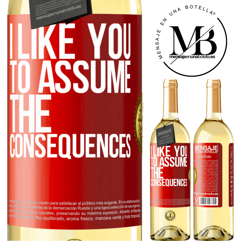 24,95 € Free Shipping | White Wine WHITE Edition I like you to assume the consequences Red Label. Customizable label Young wine Harvest 2020 Verdejo