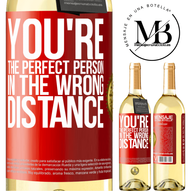 24,95 € Free Shipping | White Wine WHITE Edition You're the perfect person in the wrong distance Red Label. Customizable label Young wine Harvest 2020 Verdejo