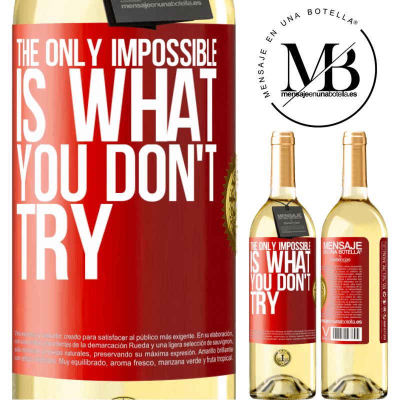 24,95 € Free Shipping | White Wine WHITE Edition The only impossible is what you don't try Red Label. Customizable label Young wine Harvest 2020 Verdejo