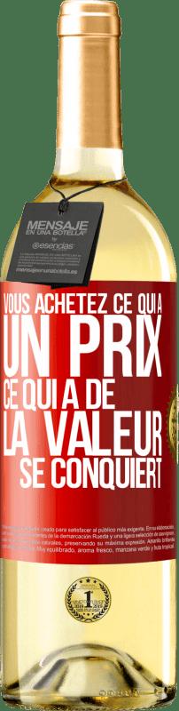 24,95 € Envoi gratuit | Vin blanc Édition WHITE Vous achetez ce qui a un prix. Ce qui a de la valeur est conquis Étiquette Rouge. Étiquette personnalisable Vin jeune Récolte 2020 Verdejo
