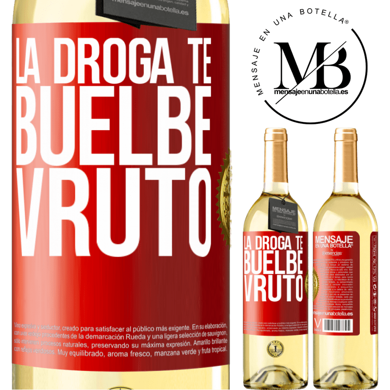 24,95 € Free Shipping | White Wine WHITE Edition La droga te buelbe vruto Red Label. Customizable label Young wine Harvest 2020 Verdejo