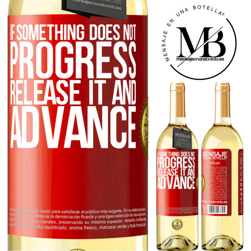 24,95 € Free Shipping | White Wine WHITE Edition If something does not progress, release it and advance Red Label. Customizable label Young wine Harvest 2020 Verdejo