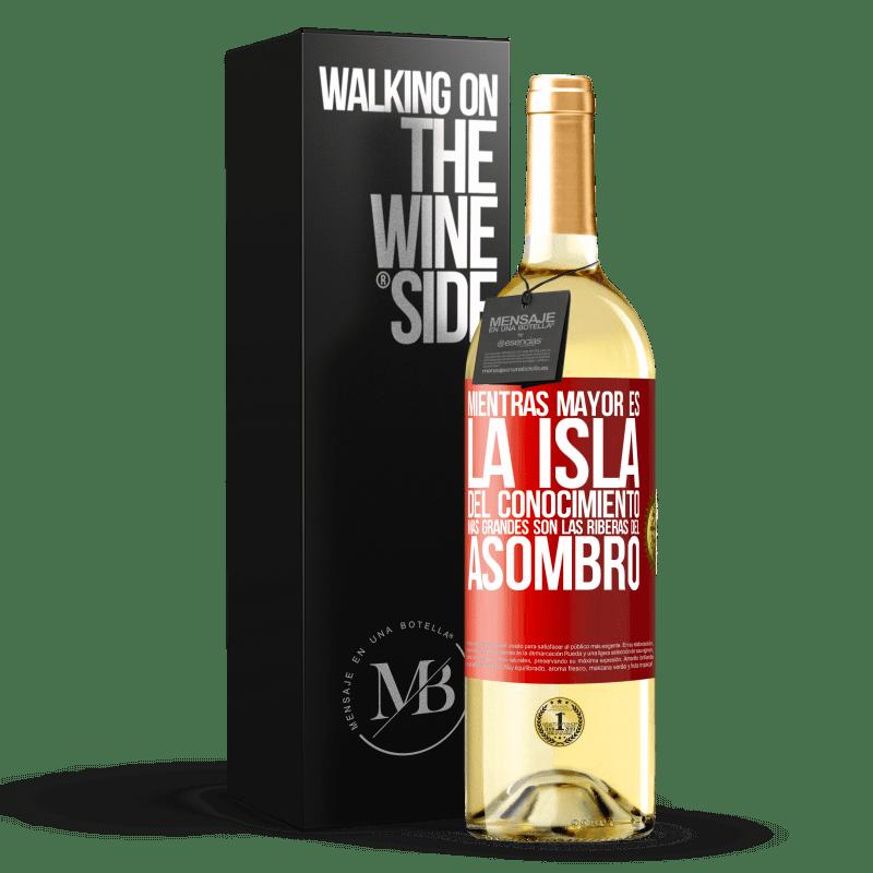 24,95 € Envío gratis | Vino Blanco Edición WHITE Mientras mayor es la isla del conocimiento, más grandes son las riberas del asombro Etiqueta Roja. Etiqueta personalizable Vino joven Cosecha 2020 Verdejo