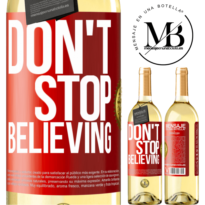 24,95 € Free Shipping | White Wine WHITE Edition Don't stop believing Red Label. Customizable label Young wine Harvest 2020 Verdejo