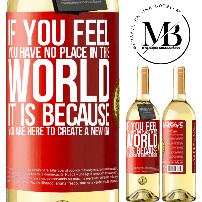 24,95 € Free Shipping   White Wine WHITE Edition If you feel you have no place in this world, it is because you are here to create a new one Red Label. Customizable label Young wine Harvest 2020 Verdejo