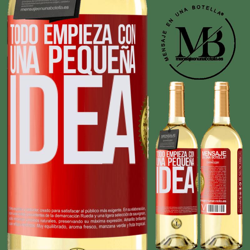 24,95 € Envío gratis | Vino Blanco Edición WHITE Todo empieza con una pequeña idea Etiqueta Roja. Etiqueta personalizable Vino joven Cosecha 2020 Verdejo