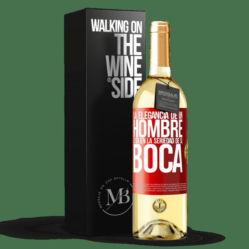 24,95 € Envío gratis | Vino Blanco Edición WHITE La elegancia de un hombre está en la seriedad de su boca Etiqueta Roja. Etiqueta personalizable Vino joven Cosecha 2020 Verdejo