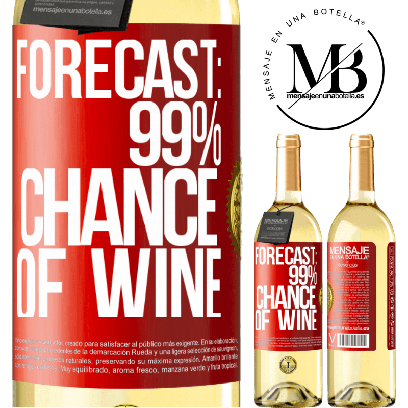 24,95 € Free Shipping   White Wine WHITE Edition Forecast: 99% chance of wine Red Label. Customizable label Young wine Harvest 2020 Verdejo