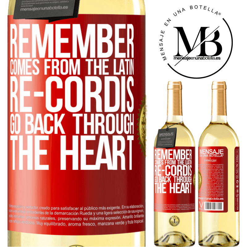 24,95 € Free Shipping | White Wine WHITE Edition REMEMBER, from the Latin re-cordis, go back through the heart Red Label. Customizable label Young wine Harvest 2020 Verdejo