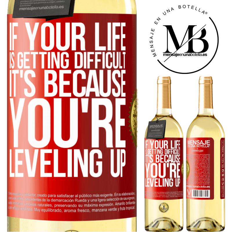 24,95 € Free Shipping | White Wine WHITE Edition If your life is getting difficult, it's because you're leveling up Red Label. Customizable label Young wine Harvest 2020 Verdejo