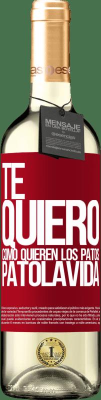 24,95 € Envoi gratuit | Vin blanc Édition WHITE TE QUIERO, como quieren los patos. PATOLAVIDA Étiquette Rouge. Étiquette personnalisable Vin jeune Récolte 2020 Verdejo