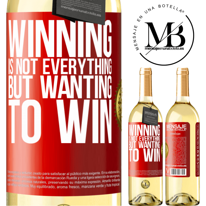 24,95 € Free Shipping   White Wine WHITE Edition Winning is not everything, but wanting to win Red Label. Customizable label Young wine Harvest 2020 Verdejo