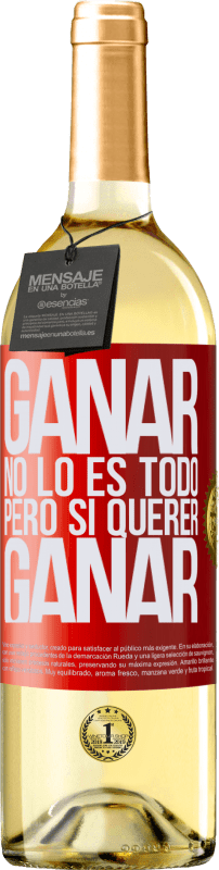 24,95 € Envío gratis | Vino Blanco Edición WHITE Ganar no lo es todo, pero sí querer ganar Etiqueta Roja. Etiqueta personalizable Vino joven Cosecha 2020 Verdejo