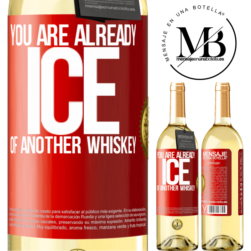 24,95 € Free Shipping | White Wine WHITE Edition You are already ice of another whiskey Red Label. Customizable label Young wine Harvest 2020 Verdejo