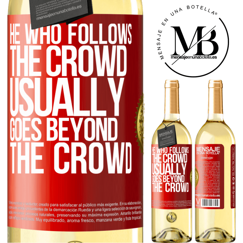 24,95 € Free Shipping   White Wine WHITE Edition He who follows the crowd, usually goes beyond the crowd Red Label. Customizable label Young wine Harvest 2020 Verdejo