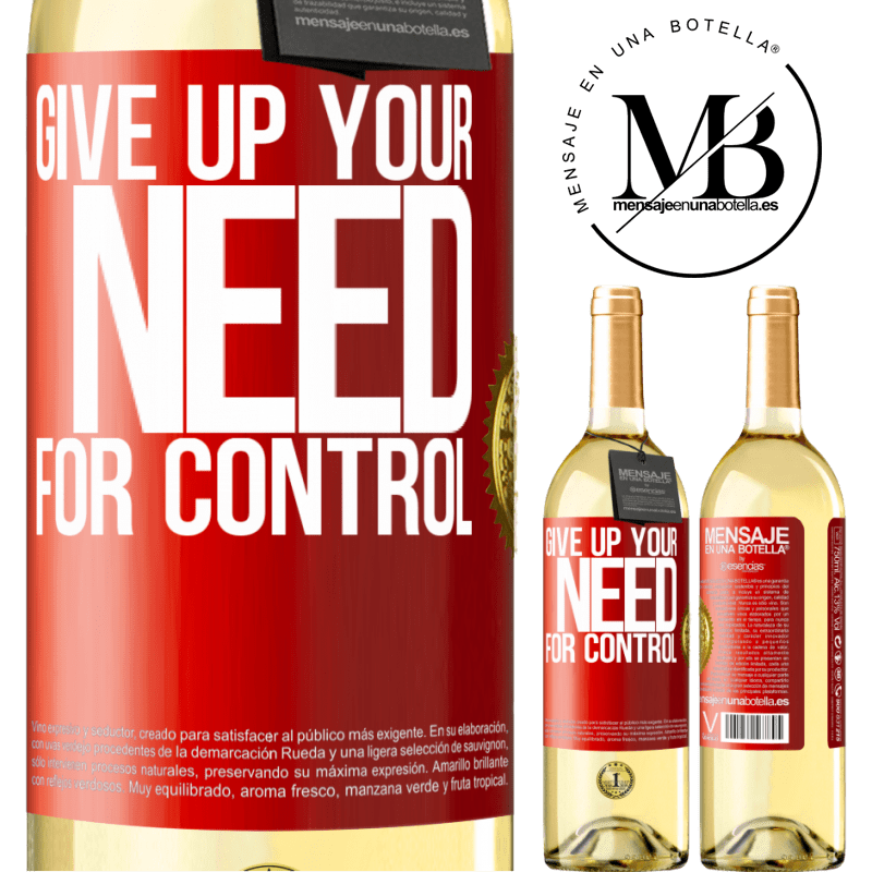 24,95 € Free Shipping | White Wine WHITE Edition Give up your need for control Red Label. Customizable label Young wine Harvest 2020 Verdejo