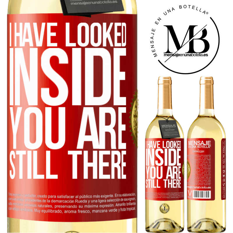24,95 € Free Shipping | White Wine WHITE Edition I have looked inside. You still there Red Label. Customizable label Young wine Harvest 2020 Verdejo