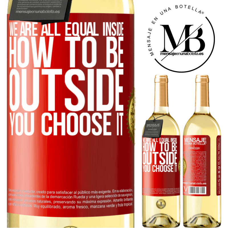 24,95 € Free Shipping   White Wine WHITE Edition We are all equal inside, how to be outside you choose it Red Label. Customizable label Young wine Harvest 2020 Verdejo