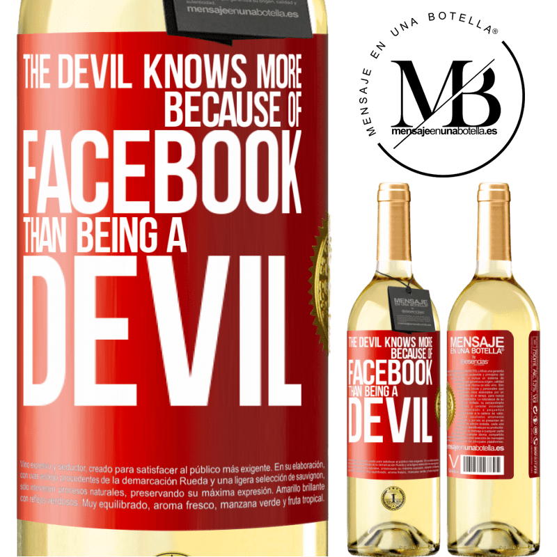 24,95 € Free Shipping   White Wine WHITE Edition The devil knows more because of Facebook than being a devil Red Label. Customizable label Young wine Harvest 2020 Verdejo