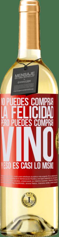 24,95 € Envío gratis   Vino Blanco Edición WHITE No puedes comprar la felicidad, pero puedes comprar vino y eso es casi lo mismo Etiqueta Roja. Etiqueta personalizable Vino joven Cosecha 2020 Verdejo