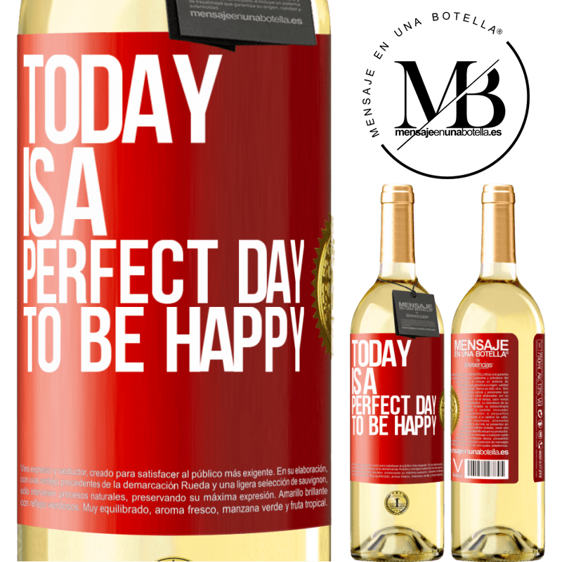 24,95 € Free Shipping | White Wine WHITE Edition Today is a perfect day to be happy Red Label. Customizable label Young wine Harvest 2020 Verdejo
