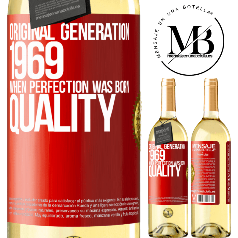 24,95 € Free Shipping | White Wine WHITE Edition Original generation. 1969. When perfection was born. Quality Red Label. Customizable label Young wine Harvest 2020 Verdejo