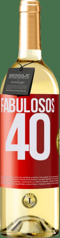 «Fabulosos 40» Edición WHITE
