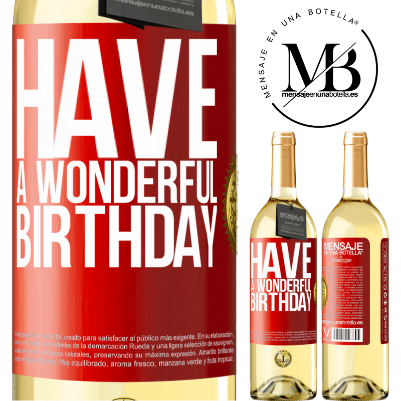24,95 € Free Shipping   White Wine WHITE Edition Have a wonderful birthday Red Label. Customizable label Young wine Harvest 2020 Verdejo