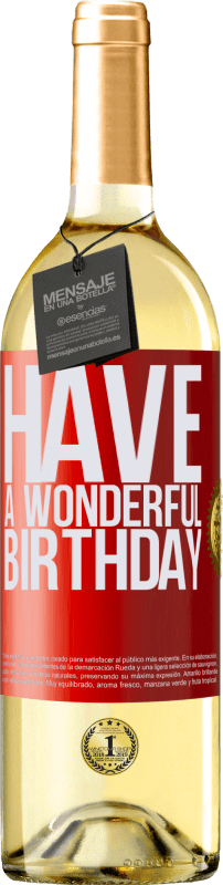 «Have a wonderful birthday» Edición WHITE