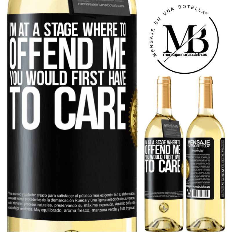 24,95 € Free Shipping | White Wine WHITE Edition I'm at a stage where to offend me, you would first have to care Black Label. Customizable label Young wine Harvest 2020 Verdejo