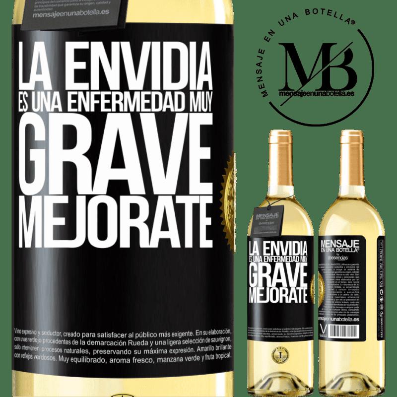 24,95 € Envío gratis | Vino Blanco Edición WHITE La envidia es una enfermedad muy grave, mejórate Etiqueta Negra. Etiqueta personalizable Vino joven Cosecha 2020 Verdejo