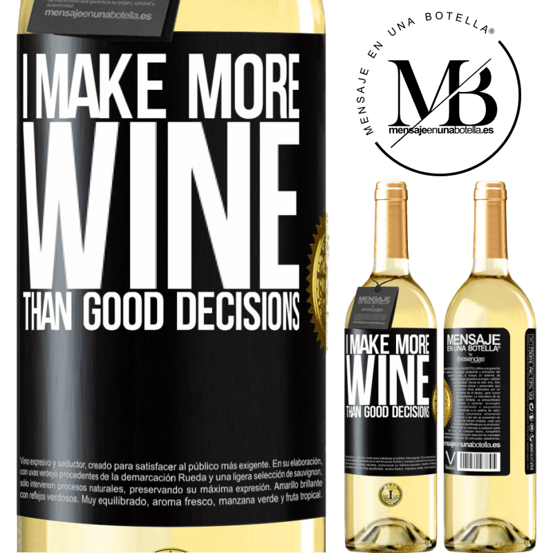 24,95 € Free Shipping | White Wine WHITE Edition I make more wine than good decisions Black Label. Customizable label Young wine Harvest 2020 Verdejo