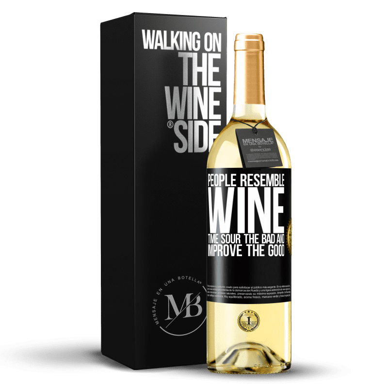 24,95 € Free Shipping | White Wine WHITE Edition People resemble wine. Time sour the bad and improve the good Black Label. Customizable label Young wine Harvest 2020 Verdejo