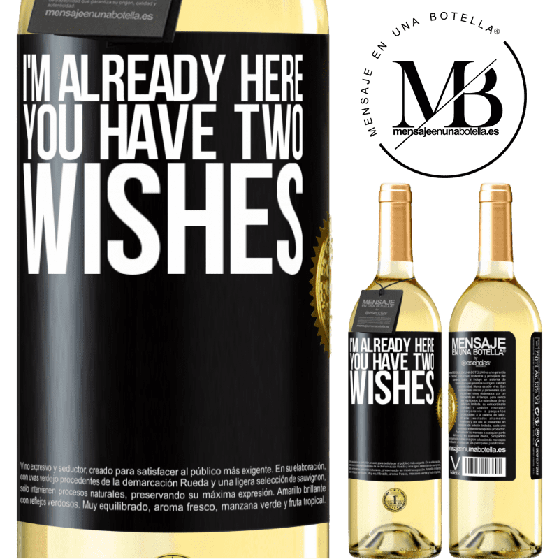 24,95 € Free Shipping   White Wine WHITE Edition I'm already here. You have two wishes Black Label. Customizable label Young wine Harvest 2020 Verdejo