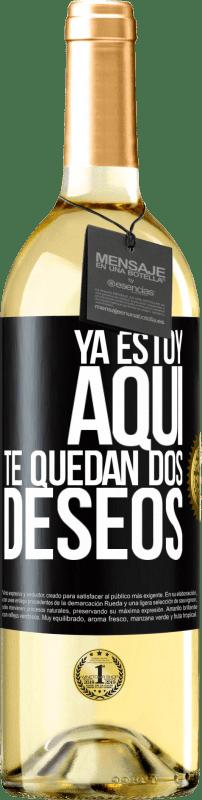 24,95 € Envío gratis | Vino Blanco Edición WHITE Ya estoy aquí. Te quedan dos deseos Etiqueta Negra. Etiqueta personalizable Vino joven Cosecha 2020 Verdejo
