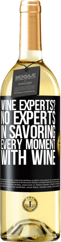 24,95 € Free Shipping | White Wine WHITE Edition wine experts? No, experts in savoring every moment, with wine Black Label. Customizable label Young wine Harvest 2020 Verdejo