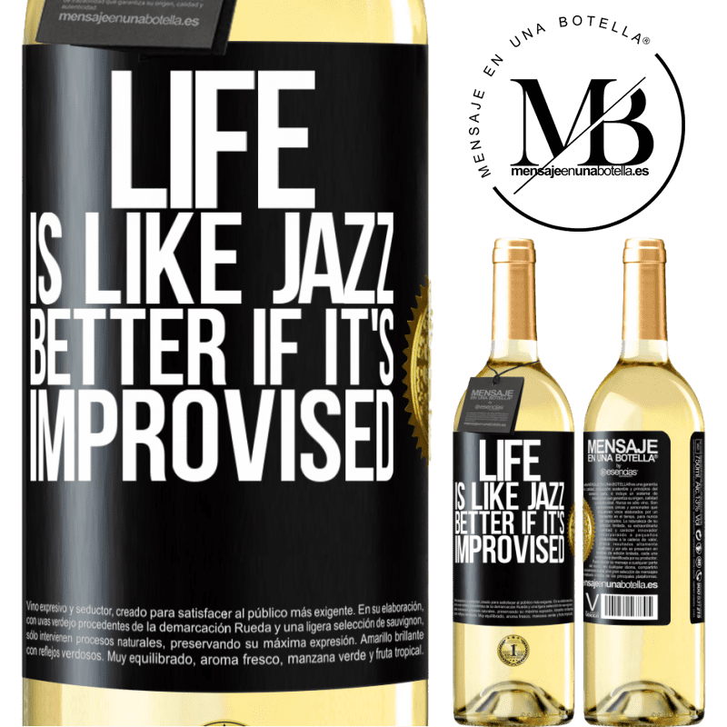 24,95 € Free Shipping | White Wine WHITE Edition Life is like jazz ... better if it's improvised Black Label. Customizable label Young wine Harvest 2020 Verdejo