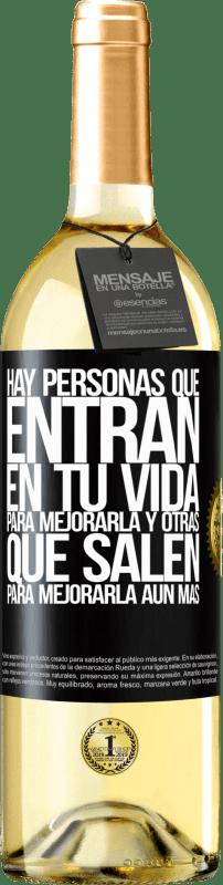 24,95 € Envío gratis   Vino Blanco Edición WHITE Hay personas que entran en tu vida para mejorarla y otras que salen para mejorarla aún más Etiqueta Negra. Etiqueta personalizable Vino joven Cosecha 2020 Verdejo