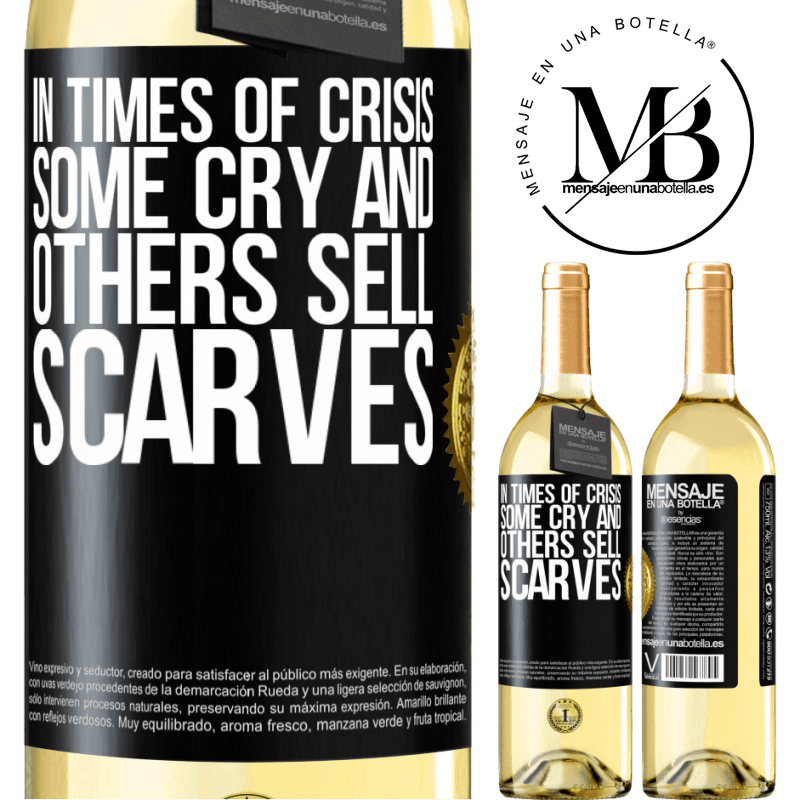 24,95 € Free Shipping | White Wine WHITE Edition In times of crisis, some cry and others sell scarves Black Label. Customizable label Young wine Harvest 2020 Verdejo