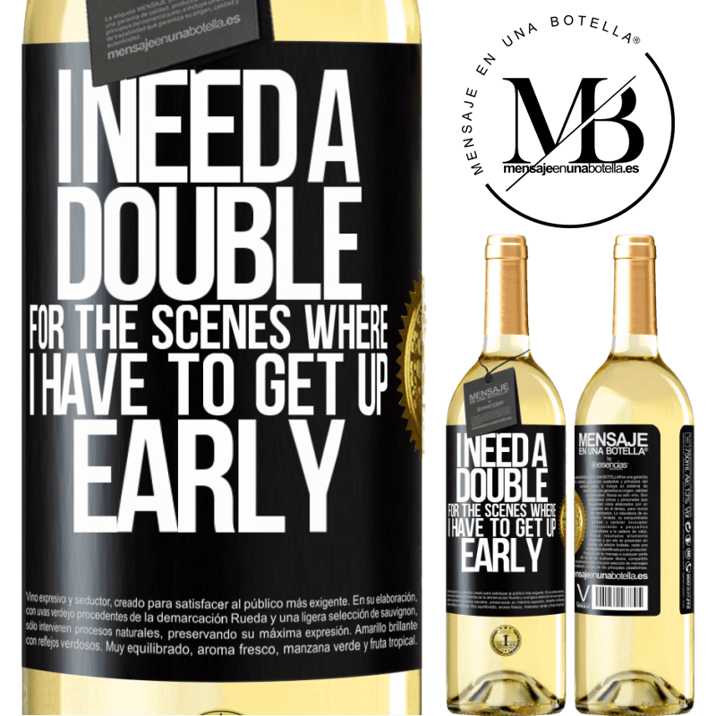 24,95 € Free Shipping | White Wine WHITE Edition I need a double for the scenes where I have to get up early Black Label. Customizable label Young wine Harvest 2020 Verdejo