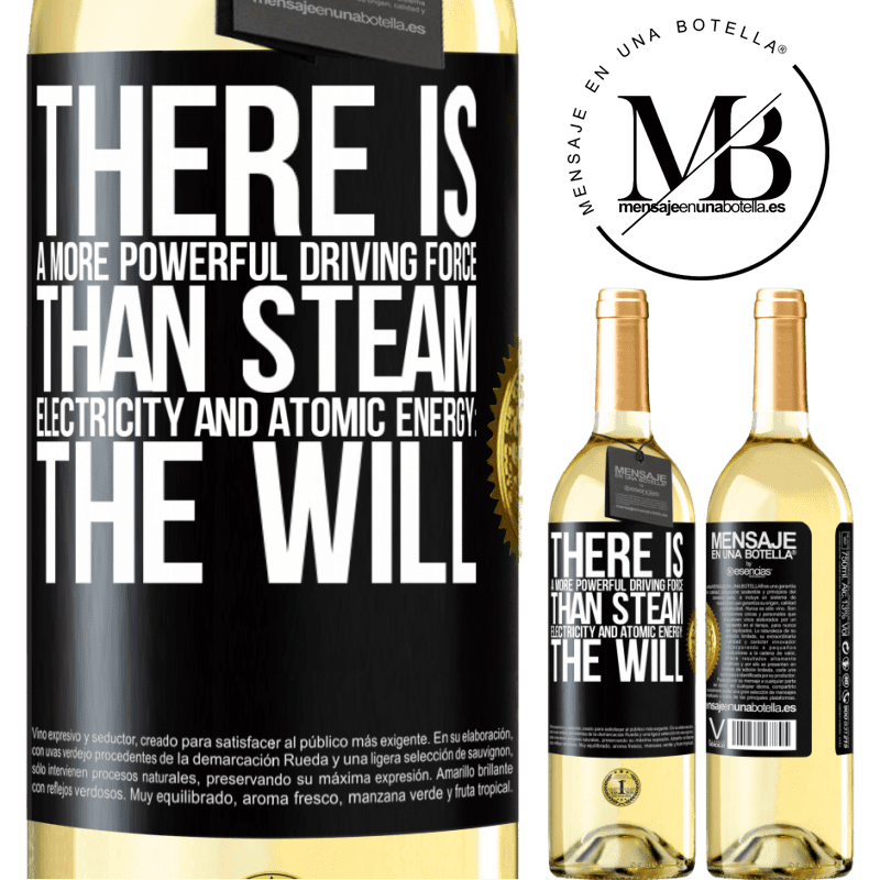 24,95 € Free Shipping | White Wine WHITE Edition There is a more powerful driving force than steam, electricity and atomic energy: The will Black Label. Customizable label Young wine Harvest 2020 Verdejo