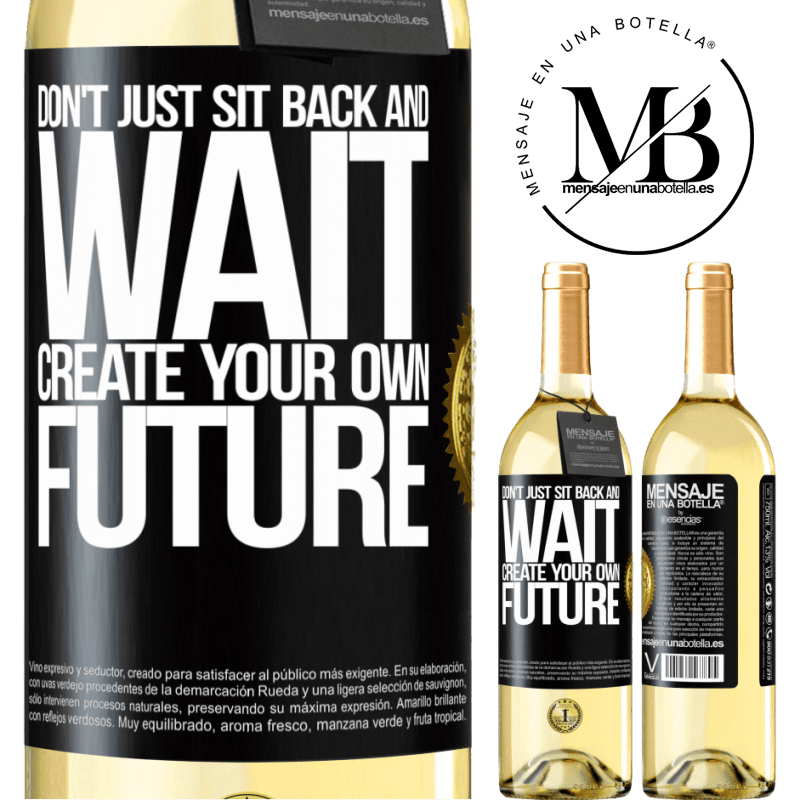 24,95 € Free Shipping | White Wine WHITE Edition Don't just sit back and wait, create your own future Black Label. Customizable label Young wine Harvest 2020 Verdejo