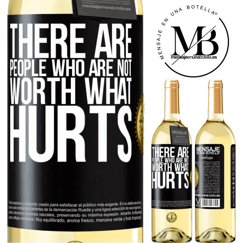 24,95 € Free Shipping | White Wine WHITE Edition There are people who are not worth what hurts Black Label. Customizable label Young wine Harvest 2020 Verdejo