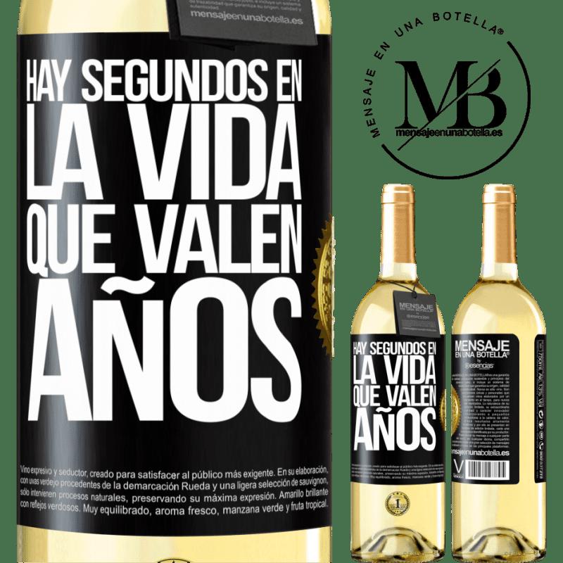 24,95 € Envío gratis | Vino Blanco Edición WHITE Hay segundos en la vida que valen años Etiqueta Negra. Etiqueta personalizable Vino joven Cosecha 2020 Verdejo