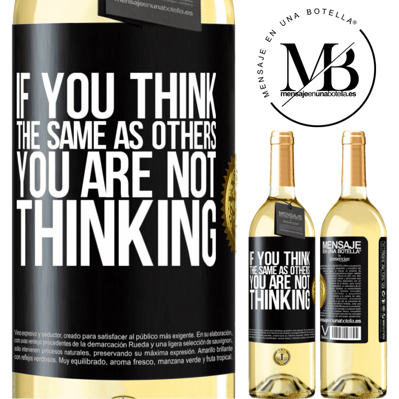 24,95 € Free Shipping | White Wine WHITE Edition If you think the same as others, you are not thinking Black Label. Customizable label Young wine Harvest 2020 Verdejo