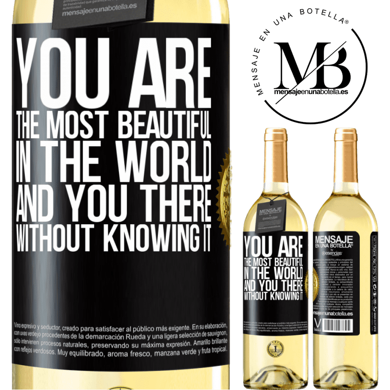 24,95 € Free Shipping   White Wine WHITE Edition You are the most beautiful in the world, and you there, without knowing it Black Label. Customizable label Young wine Harvest 2020 Verdejo
