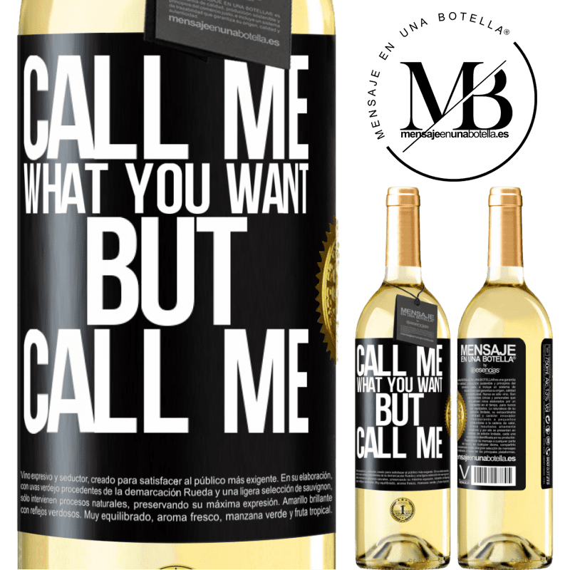24,95 € Free Shipping   White Wine WHITE Edition Call me what you want, but call me Black Label. Customizable label Young wine Harvest 2020 Verdejo