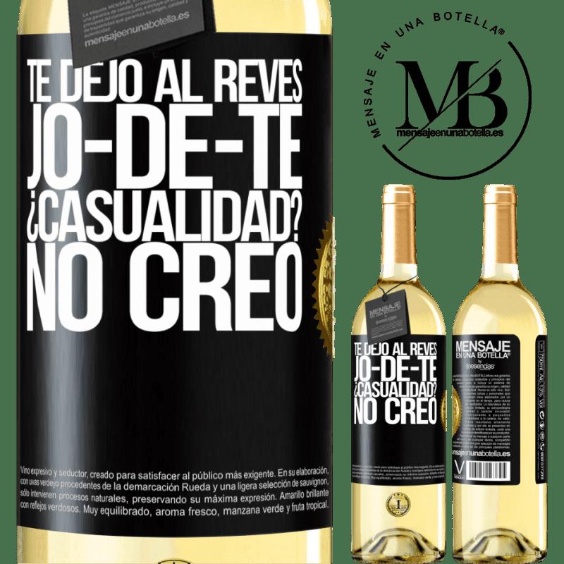 24,95 € Free Shipping | White Wine WHITE Edition TE DEJO, al revés, JO-DE-TE ¿Casualidad? No creo Black Label. Customizable label Young wine Harvest 2020 Verdejo