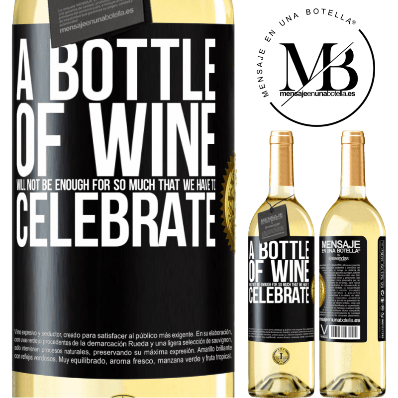24,95 € Free Shipping   White Wine WHITE Edition A bottle of wine will not be enough for so much that we have to celebrate Black Label. Customizable label Young wine Harvest 2020 Verdejo